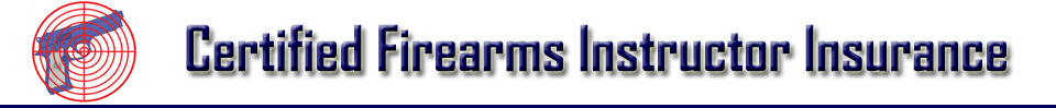 Firearms Instructor Insurance | Morency & Associates | 877-244-9090